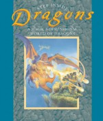 Step Inside: Dragons: A Magic 3-Dimensional World of Dragons - Sterling Publishing Company, Inc., Fernleigh Books, Sterling Publishing Company, Inc., Brierley Books, Richard Jewitt, Gaby Goldsack, Nick Harris