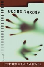 Demon Theory - Stephen Graham Jones