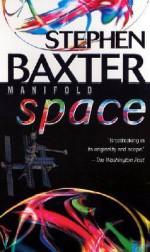 Manifold: Space - Stephen Baxter