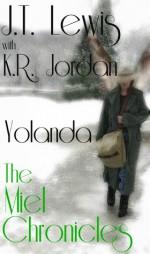 Yolanda (The Miel Chronicles) - J.T. Lewis, K.R. Jordan