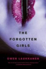 The Forgotten Girls (A Stevens and Windermere Novel) - Owen Laukkanen