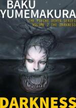 Demon Hunters: The Darkness - Baku Yumemakura, Jonathan Lloyd-Davies, Thomas Gevantry, Shinichi Murakami, Casey Wilms