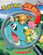 Eye See It! (Pokemon Series) - Maria S. Barbo, Cris Silvestri