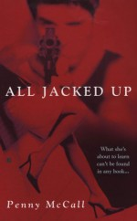 All Jacked Up - Penny McCall