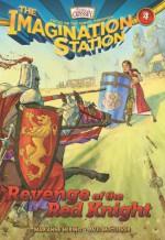 Revenge of the Red Knight - Marianne Hering, Paul McCusker
