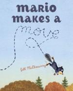 Mario Makes a Move - Jill McElmurry