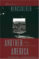 Another America/Otra America - Barbara Kingsolver, Rebecca Cartes, Margaret Randall