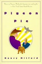 Pigeon Pie - Nancy Mitford
