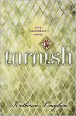 Tarnish - Katherine Longshore