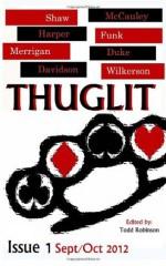 THUGLIT issue 1 (Volume 1) - Hilary Davidson, Mike Wilkerson, Jordan Harper, Johnny Shaw, Matthew C. Funk, Court Merrigan, Terrence P. McCauley, Jason Duke, Todd Robisnon