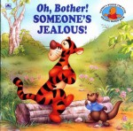 Oh, Bother! Someone's Jealous!: Walt Disney's Winnie the Pooh Helping Hands - Betty G. Birney