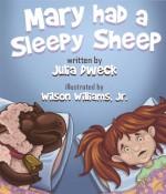 Mary Had a Sleepy Sheep - Julia Dweck