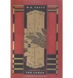 The Tower: A Facsimile Edition - W.B. Yeats, Richard J. Finneran