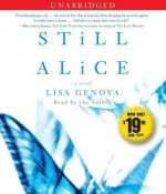 By Lisa Genova: Still Alice [Audiobook] - -Simon & Schuster Audio-