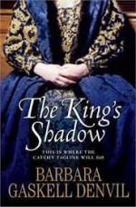 The King's Shadow - Barbara Gaskell Denvil