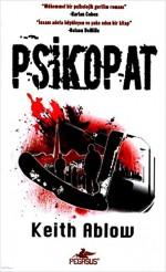 Psikopat ( Pocket Edition ) - Keith Ablow