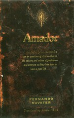Amador: A Father Talks to His Son about Happiness, Freedom, and Love - Fernando Savater