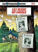 Les Tuniques Bleues - Tome 41 - LES BLEUS EN CAVALE (French Edition) - Cauvin, Lambil