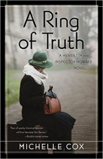 A Ring of Truth: A Henrietta and Inspector Howard Novel - Michelle Cox