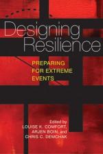 Designing Resilience: Preparing for Extreme Events - Louise K. Comfort, Arjen Boin, Chris C. Demchak