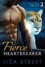 Fierce Heartbreaker: Sierra Pride, Book 2 - Liza Street