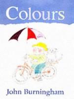 John Burninghams Colors (It's Great to Learn Series) - John Burningham