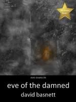 Eve of the Damned - David Basnett