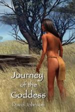 Journey of the Goddess - David Johnson