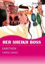 Her Sheikh Boss (Harlequin comics) - Carol Grace, EARITHEN