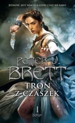Tron z czaszek - Peter V. Brett, Małgorzata Koczańska