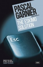 The Eskimo Solution - Pascal Garnier, Emily Boyce, Jane Aitken