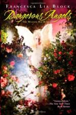 Dangerous Angels - Francesca Lia Block