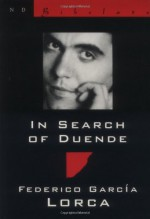 In Search of Duende (New Directions Bibelot) (English and Spanish Edition) - Federico García Lorca, Norman Thomas di Giovanni