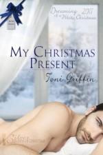 My Christmas Present - Toni Griffin