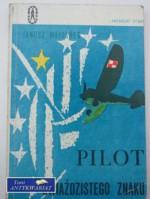 Pilot gwiaździstego znaku - Janusz Meissner