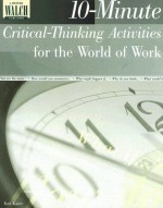 10-Minute Critical-Thinking Activities for the World of Work - Ken Kaser