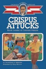 Crispus Attucks: Black Leader of Colonial Patriots - Dharathula Millender, Gray Morrow