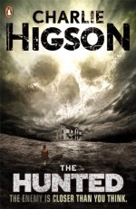 By Charlie Higson The Hunted [Paperback] - Charlie Higson
