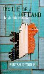 The Lie of the Land: Irish Identities - Fintan O'Toole