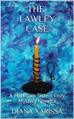 The Lawley Case - Diana Xarissa