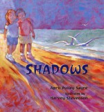 Shadows - April Pulley Sayre, Harvey Stevenson