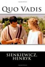 Quo Vadis - Sienkiewicz, Henryk