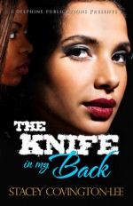 The Knife in My Back - Stacey Covington-Lee