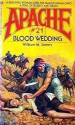 Blood Wedding - William M. James