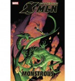 Astonishing X-Men, Vol. 7: Monstrous - Daniel Way, Jason Pearson