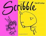 Scribble - Deborah Freedman