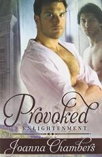 Provoked Paperback July 1, 2014 - Joanna Chambers