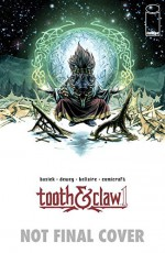 The Autumnlands Volume 1: Tooth and Claw - Benjamin Dewey, Jordie Bellaire, Kurt Busiek