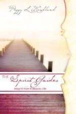 The Spirit Guides - Peggy L. Headlund