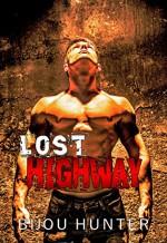 Lost Highway - Bijou Hunter